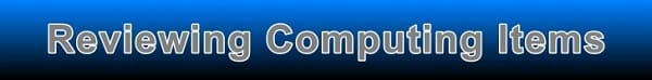 Computing items are reviewed here at Oracle Review - you can also submit articles