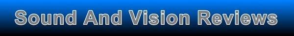 Sound and vision reviews - from televisions to hi-fi sound systems and all audio devices